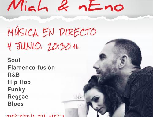 4 Junio |Miah y Neno | Música en Directo